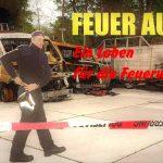 FEUER AUS ! Ein Leben für die Feuerwehr